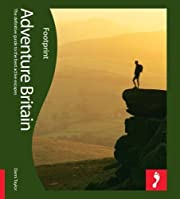 Adventure Britain: The definitive guide to…