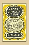 Bunkle brings it off / by M Pardoe ; illustrated by Audrey Fawley