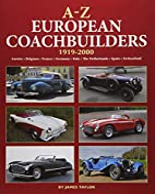 A-Z of European Coachbuilders by James…