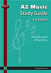Edexcel A2 Music Study Guide af Paul Terry