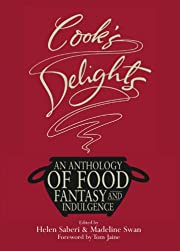 Cook's Delights: An Anthology of Food…