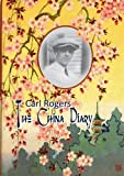 The China diary / Carl Rogers ; edited by Jeffrey H.D. Cornelius-White