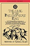 The case of the philosophers' ring / by Dr John H. Watson ; [written by] Randall Collins
