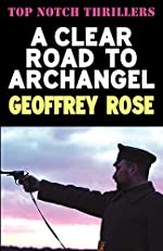 A Clear Road to Archangel by Geoffrey Rose