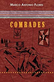 Comrades by Marco Antonio Flores