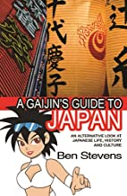 Gaijin's Guide to Japan by Ben Stevens