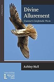 Divine Allurement: Cranmer's…