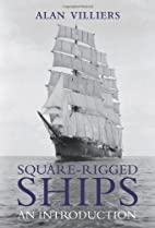 Square-Rigged Ships: An Introduction by Alan…