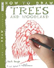 Trees and Woodland (How to Draw) de Mark…
