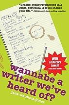 Wannabe a Writer We've Heard of? (Secrets to…