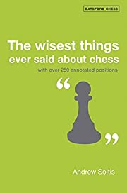 The Wisest Things Ever Said About Chess:…