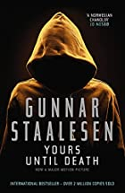 Yours Until Death by Gunnar Staalesen