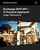 Exchange 2010 Sp1 - A Practical Approach…