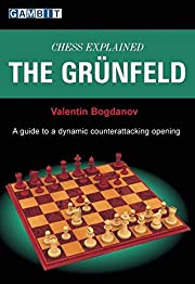 Chess Explained: The Grunfeld – tekijä:…