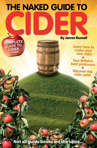 The Naked Guide to Cider, James Russell