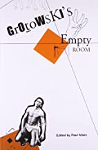 Grotowski's Empty Room (Seagull Books -…