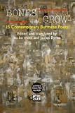 Bones Will Crow: 15 Contemporary Burmese Poets