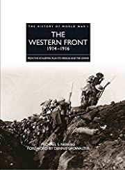 WESTERN FRONT 1914-1916, THE (The History of…
