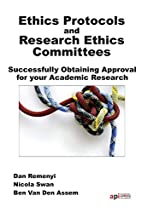 Ethics Protocols and Research Ethics…
