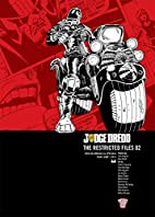 Judge Dredd: The Restricted Files 02 by Alan…