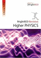 Higher Physics (BrightRED Revision) by John…