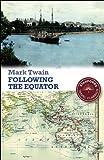 Following the Equator : Mark Twain