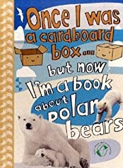 Once I Was a Cardboard Box - But Now I'm a…