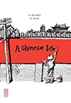 A Chinese Life by Philippe Otie