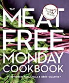 The Meat Free Mondays Cookbook by Meat Free…