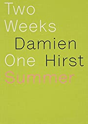 Damien Hirst Two Weeks, One Summer por…