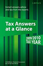 Tax Answers at a Glance 2009/2010: Instant…