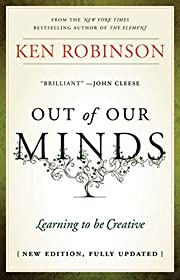 Out of Our Minds: Learning to be Creative de…