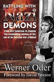 Battling with Nazi Demons: The Astonishing…