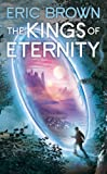 The Kings of Eternity (Misc)