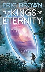 The Kings of Eternity – tekijä: Eric…