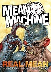 Mean Machine: Real Mean av John Wagner