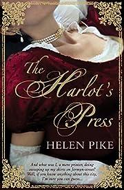 The Harlot's Press de Helen Pike
