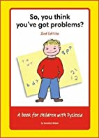 So, You Think You've Got Problems? by…