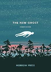 The New Ghost (Nobrow 17x23) – tekijä:…