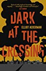 Image of the book Dark at the Crossing by the author
