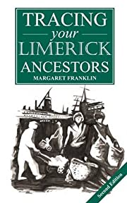 A Guide to Tracing Your Limerick Ancestors…