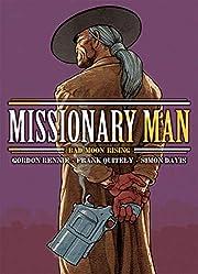 Missionary Man: Bad Moon Rising av Gordon…