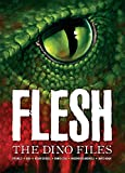 Flesh: The Dino Files (2000 Ad)