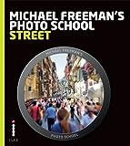 Street / editor-in-chief : Michael Freeman ; with Natalie Denton