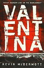 Valentina by Kevin McDermott
