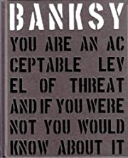 Banksy You Are an Acceptable Level of Threat…