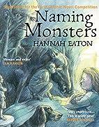 Naming Monsters by Hannah Eaton