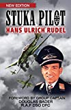 Stuka pilot / by Hans Ulrich Rudel ; foreword by Douglas Bader ; translated by Lynton Hudson