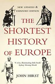 The Shortest History of Europe af John Hirst