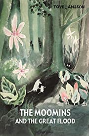 The Moomins and the Great Flood by Jansson,…